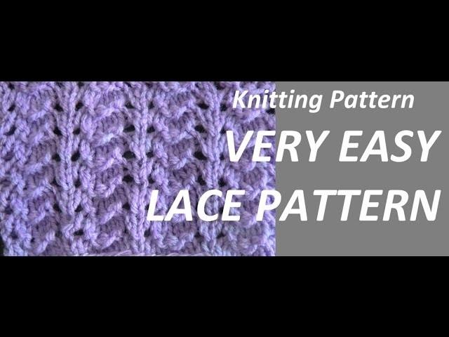 Knitting Pattern *VERY EASY LACE PATTERN *