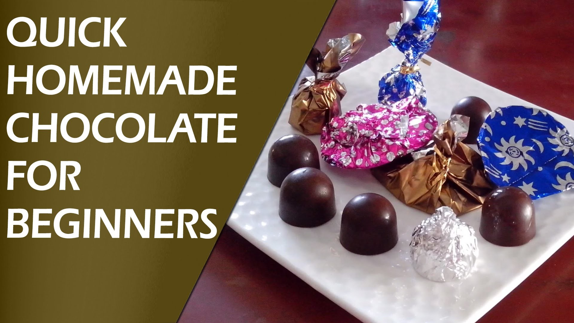 Quick Homemade Chocolate Recipe for Beginners by KALPANA TALPADE