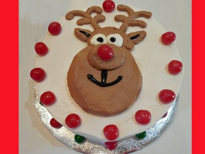 Rudolph the Red Nosed Reindeer Cake with Jill