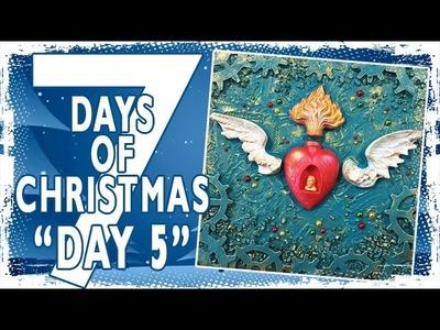 7 Days of Christmas - Heart of Christmas - Day 5