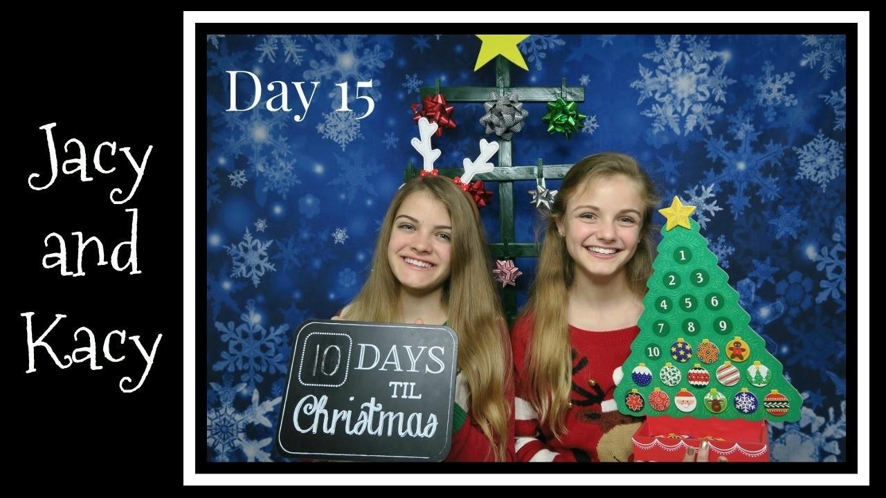 Christmas Countdown 2016 ~ Day 15 ~ Jacy and Kacy