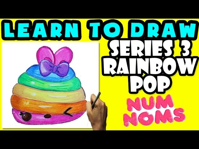 ★How To Draw Num Noms Series 3: Rainbow Pop ★ Learn How To Draw Num Noms, Drawing Num Noms