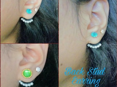 How To Make Back Stud Earring (Ear Cuff) At Home - Tutorial