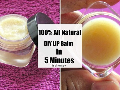 How To Make Lip Balm in 5 Minutes At Home -100% Natural DIY Lip Balm - Skinny Recipes
