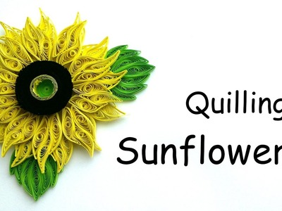 Quilling Flowers tutorial - Quilling Sunflower - Paper Sunflower - Creative Paper