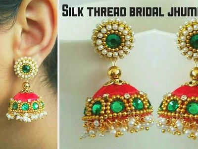 Silk Thread Bridal Jhumkas (Tutorial)  silk thread designer jhumkas making