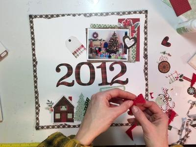 "'Tis the Season Day 12- Scrapbooking Process #59- ""Christmas 2012"""