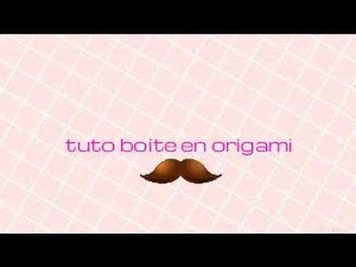 TUTO- BOITE EN ORIGAMI