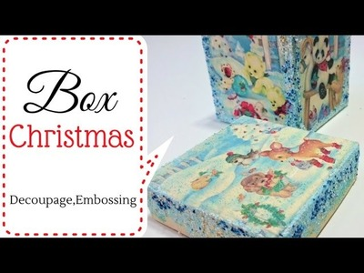 Tutorial:  Box Christmas - Decoupage & Embossing