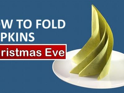 How to fold a paper  Napkin - Christmas Eve   Napkin Folding