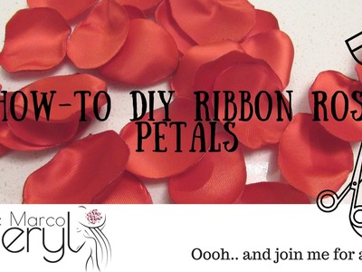 HOW-TO DIY RIBBON ROSE PETALS