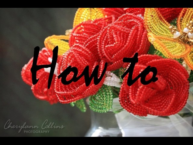 How to Make Beaded Roses