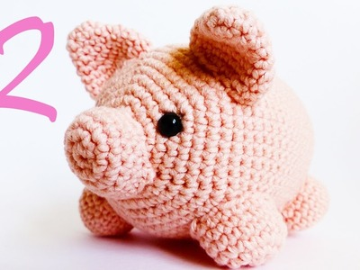 Crochet Animals Little Piggy Amigurumi Tutorial Part 2