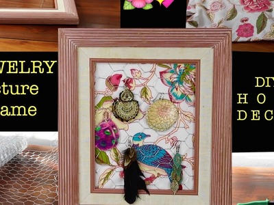 DIY - Jewelry Picture Frame -Home Decor | Being Brandy