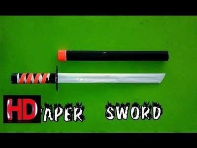 How To Make A Paper Sword Step By Step