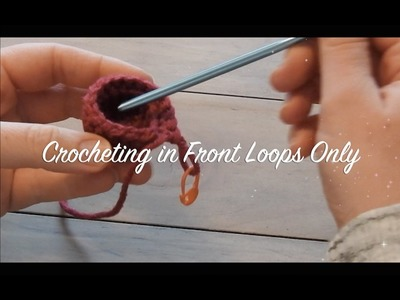 How to Crochet Amigurumi: Crocheting in Front Loops Only (FLO)