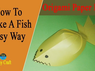 How To Make A Fish ।। Origami Paper Fish ।। Amazing Look Like