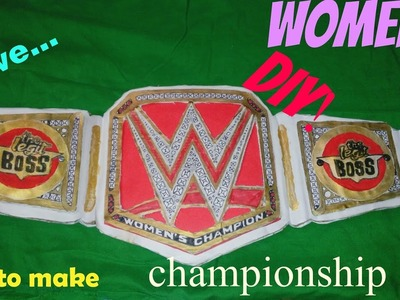 How to make DIY raw womens championship (tutorial) homemade
