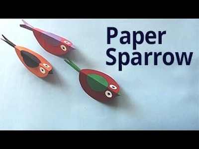 How to Make Paper Sparrow | DIY Tutorial for Kids to learn Paper Crafts