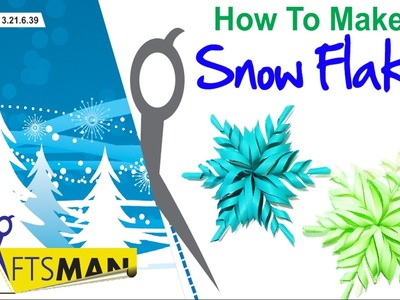 How to Make Snow Flakes - 3.21.6.39