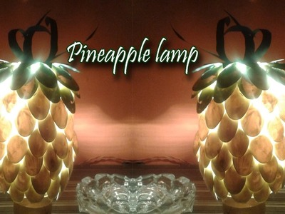 DIY-Pineapple Lamp from Plastic Spoons | Best Out Of Waste by Artvilla
