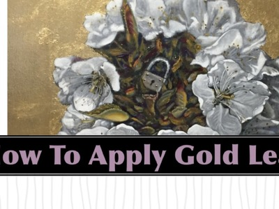 How To Apply Metal Gold Leaf