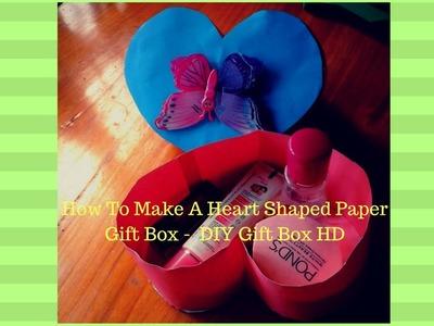 How To Make A Heart Shaped Paper Gift Box -  DIY Gift Box HD