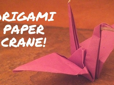 How to Make An Origami Paper Crane!