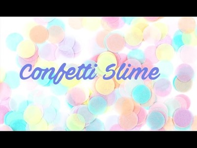How to make clear confetti slime | Diy unicorn |