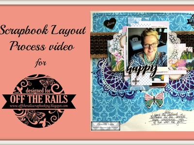 Scrapbook Layout process video (#65) for Off the Rails Scrapbooking