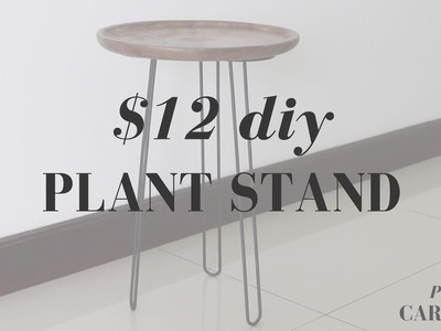 $12 DIY SIDE TABLE plant stand + How to Style