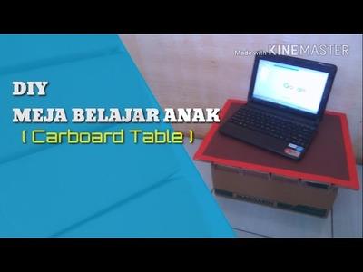 DIY How make table of carboard. cara membuat meja blajar dari kardus bekas