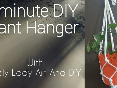 DIY- how to make macrame plant hanger in 5 minute tutorial