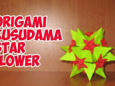 DIY: Origami Kusudama Star Flower\くす玉折り紙スターの花