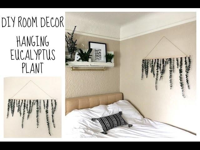 Diy room decor hanging eucalyptus plant tumblr inspired for Room decor gillian bower