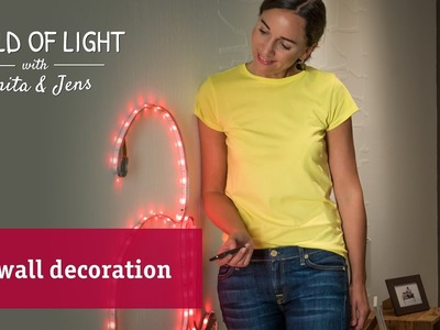 DIY wall decoration – LED instead of neon letters