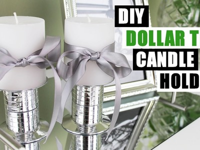 DOLLAR TREE DIY FAUX MIRROR CHROME CANDLE HOLDERS | Easy Cheap Z Gallerie Inspired DIY $1 Store