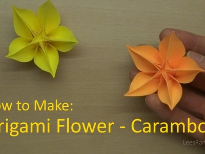 How to Make: Origami Flower - Carambola