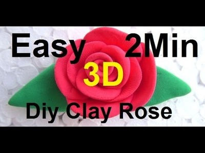 How to Make Plasticine Crafts Easy Rose | 2Min | 3D | Diy Clay Rose Making | CLAY ROSE TUTORIAL