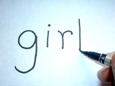 """Very easy ! How to turn word """" girl """" into a Cartoon Girl ( wordtoon). Art on paper for kids # 6"""