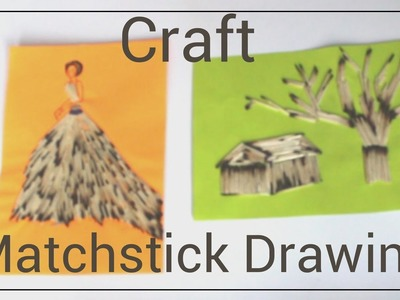 Craft matchstick drawing | Easy Craft at Home | New Idea