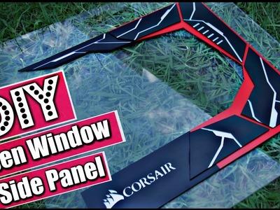 DIY Custom Acrylic Side PANEL. Open Window - PC Modding - How to Make a Side Panel Open Window