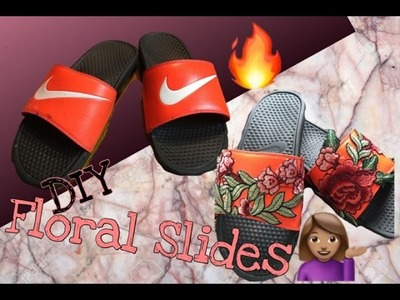 DIY | Custom Floral Nike Slides