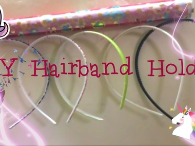 DIY HAIRBAND HOLDER!!!!