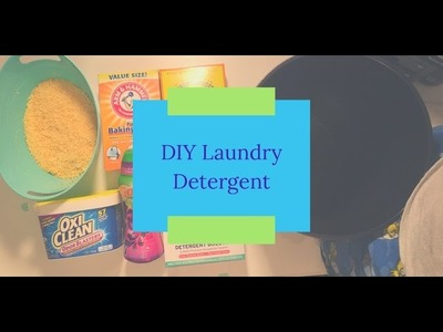 DIY: How to Make Laundry Detergent