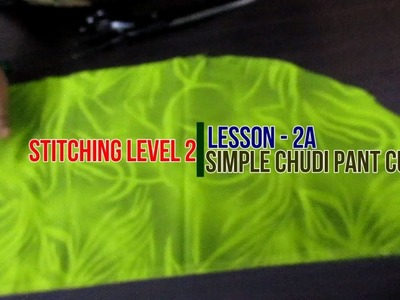 ✔ DIY STITCHING LEVEL 2 - LESSON 2 -SIMPLE CHUDIDHAR PANT MEASURING AND CUTTING IN TAMIL