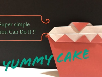 Fun origami - origami cake - easy to make and fun to play wiith