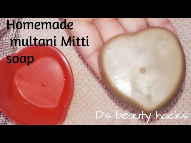 Homemade multani mitti soap |DIY FACIAL SOAP |How to make soap at home