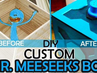 HOW TO BUILD A RICK AND MORTY CUSTOM MR. MEESEEKS GIFT BOX PROP