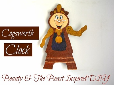 How To: Cogsworth Clock   Beauty And The Beast Inspired DIY